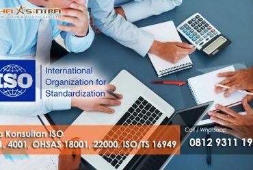 Tips Memilih Lembaga Konsultan ISO 9001, ISO 14001, ISO 45001, ISO 22000, ISO/TS 16949